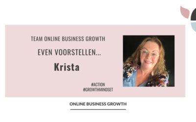 Team Online Business Growth – Even voorstellen… Krista